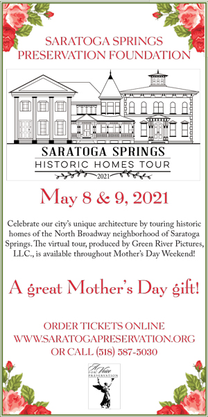 Saratoga Preservation - Mothers Day