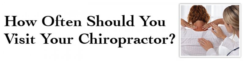 How Often Should You Visit Your Chiropractor?