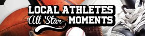Local All Star Moments: Feb. 21-27, 2020