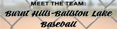 Meet the Team: Burnt Hills-Ballston Lake Baseball