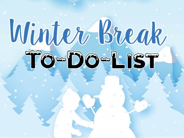 Winter Break To-Do-List
