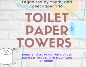 "Youth2 Community Care Pop-UP Event: ""Toilet Paper Towers"""